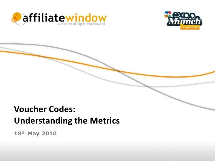 Voucher Codes: Understanding the Metrics 18th May 2010