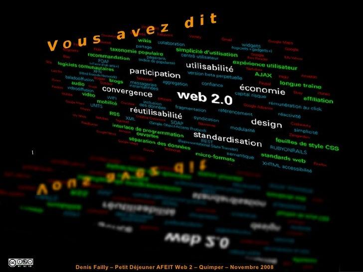 Denis Failly – Petit Déjeuner AFEIT Web 2 – Quimper – Novembre 2008