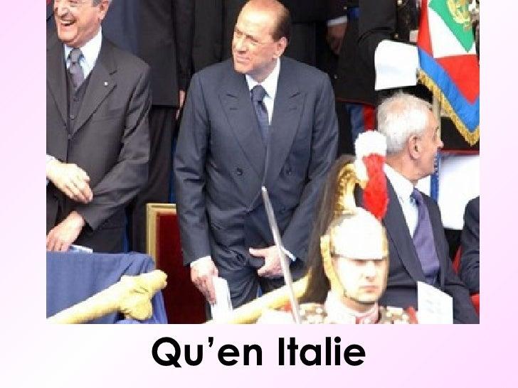 <ul><li>Qu'en Italie </li></ul>