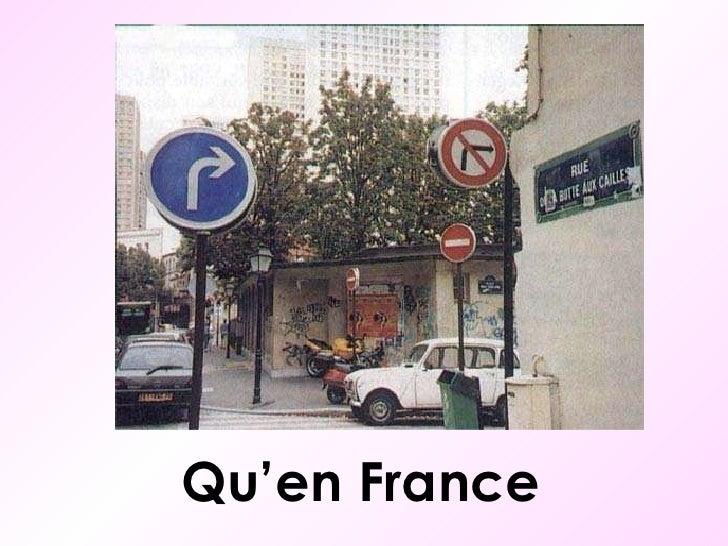 Qu'en France