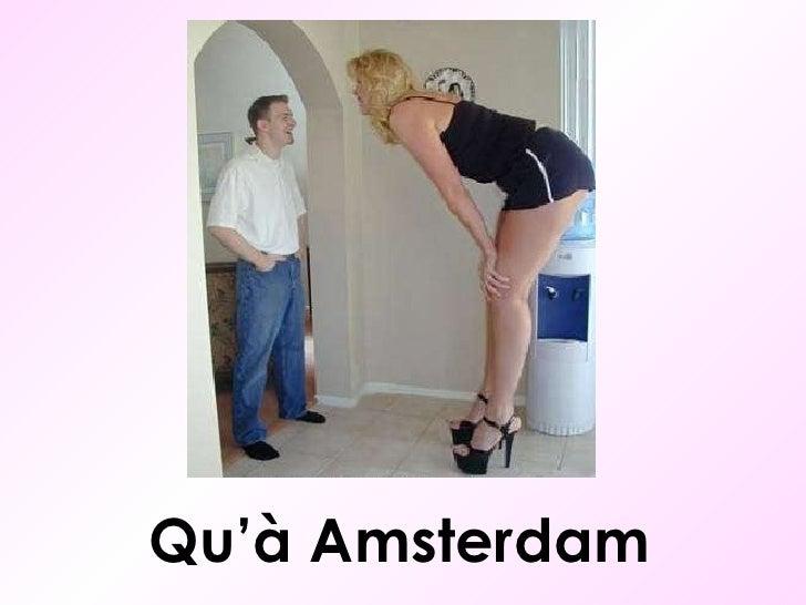 Qu'à Amsterdam