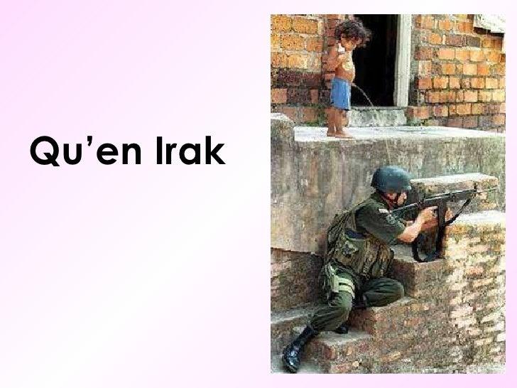 Qu'en Irak