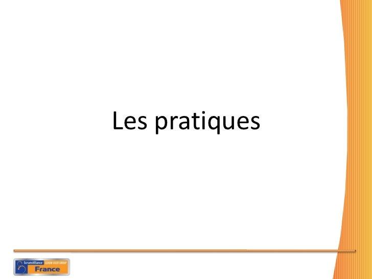 <ul><li>Les pratiques </li></ul>