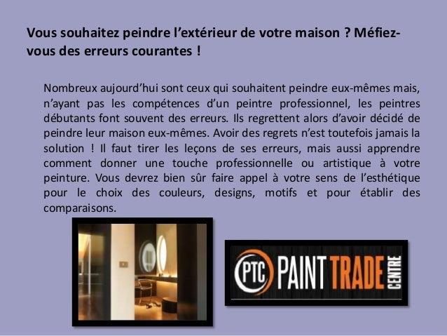 Vous souhaitez peindre l'extérieur de votre maison ? Méfiez- vous des erreurs courantes ! Nombreux aujourd'hui sont ceux q...