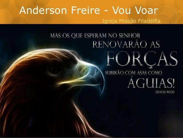 Anderson Freire - Vou Voar  Igreja Missão Filadélfia