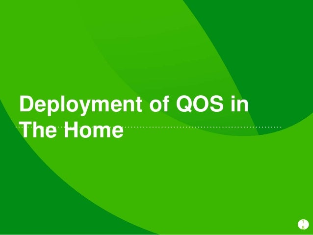 1 8 Deployment of QOS in The Home