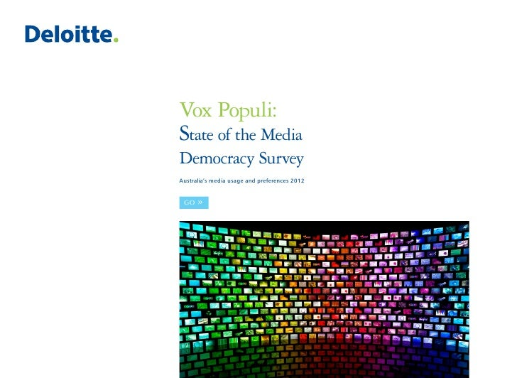 Vox Populi:State of the MediaDemocracy SurveyAustralia's media usage and preferences 2012 GO   »