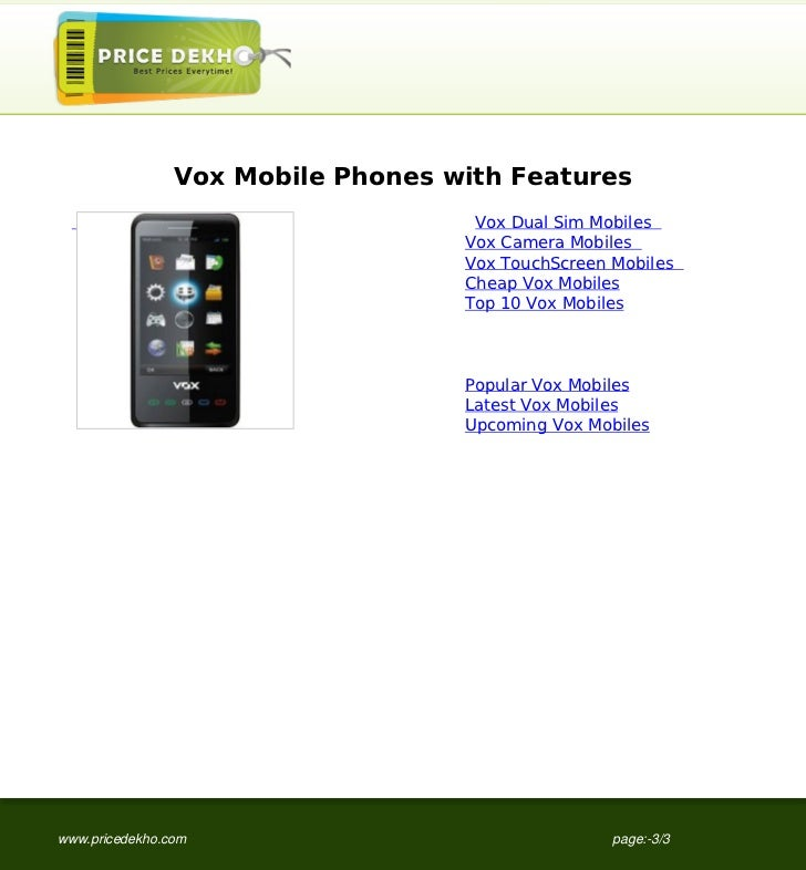 Vox Mobile Phones with Features                                                                       Vox Dual Sim Mobiles...