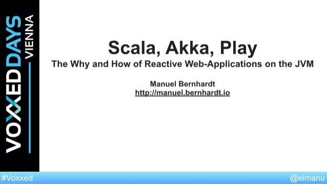 Agenda 1. Why Reactive? 2. Functional programming 3. Scala 4. Play 5. Akka
