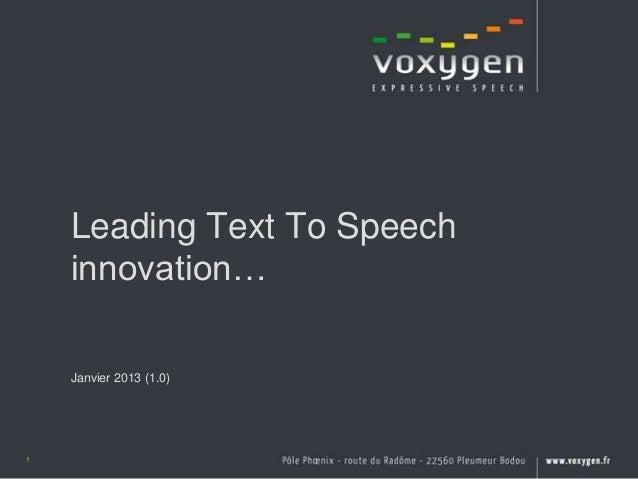 Leading Text To Speech    innovation…    Janvier 2013 (1.0)1
