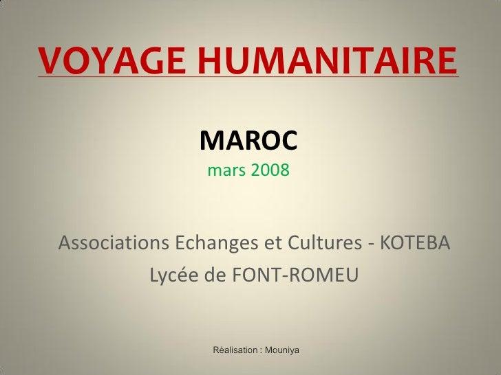 VOYAGE HUMANITAIRE                MAROC                mars 2008   Associations Echanges et Cultures - KOTEBA           Ly...