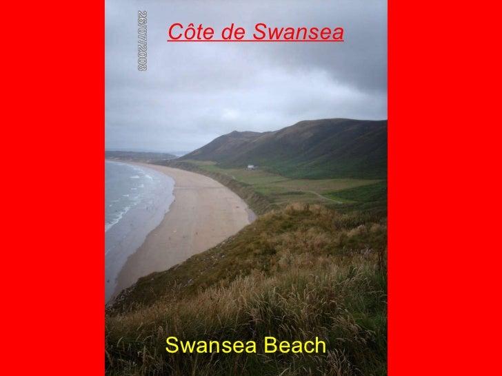 Côte de Swansea <ul><li>Swansea Beach </li></ul>