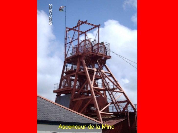 Ascenceur de la Mine