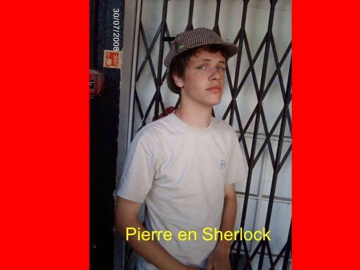 Pierre en Sherlock