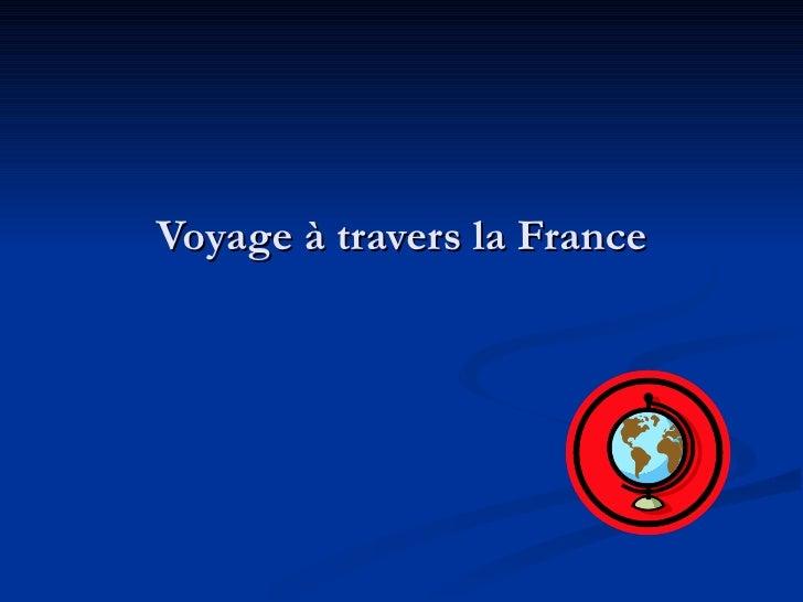 Voyage à travers la France