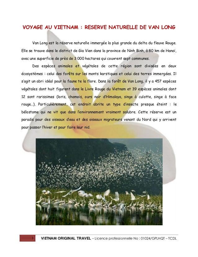 1 VIETNAM ORIGINAL TRAVEL – Licence professionnelle No : 01024/GPLHQT – TCDL VOYAGE AU VIETNAM : RESERVE NATURELLE DE VAN ...