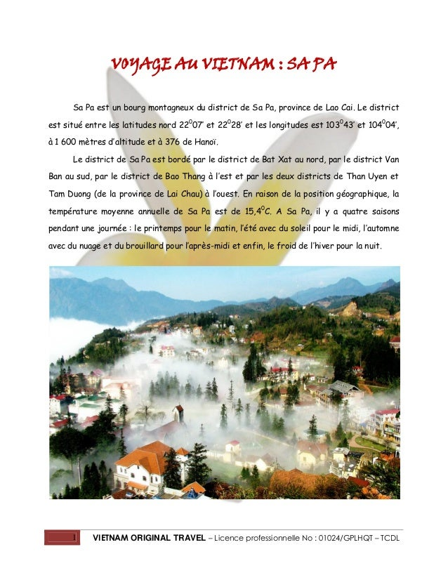 1 VIETNAM ORIGINAL TRAVEL – Licence professionnelle No : 01024/GPLHQT – TCDL VOYAGE AU VIETNAM : SA PA Sa Pa est un bourg ...