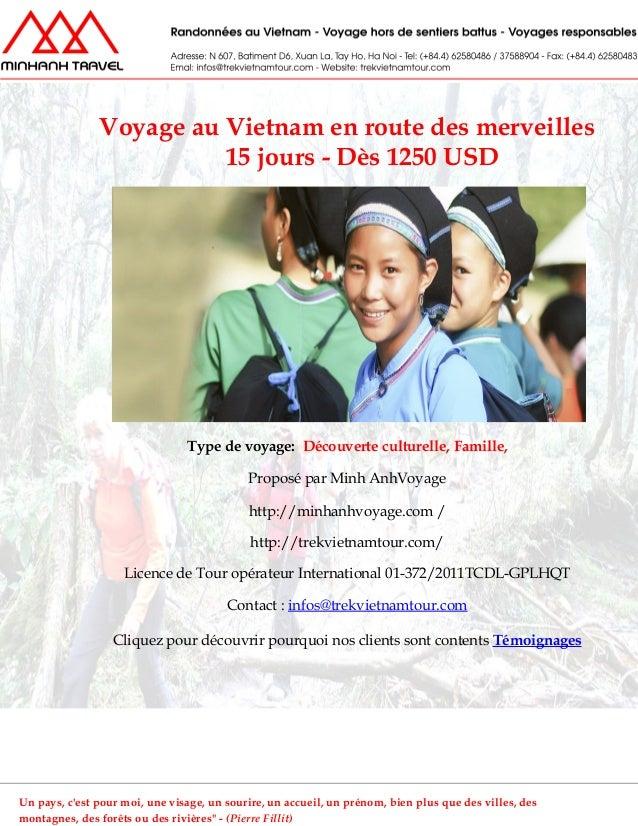 Voyage au Vietnam en route des merveilles15 jours - Dès 1250 USDType de voyage: Découverte culturelle, Famille,Proposé par...