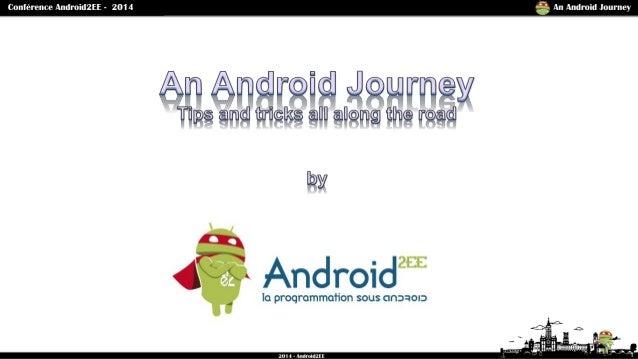 Voyage en monde Android. Trucs et astuces tout au long de la route. Slide 1