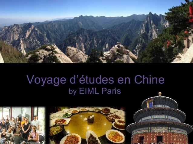 Voyage d'études en Chine  by EIML Paris