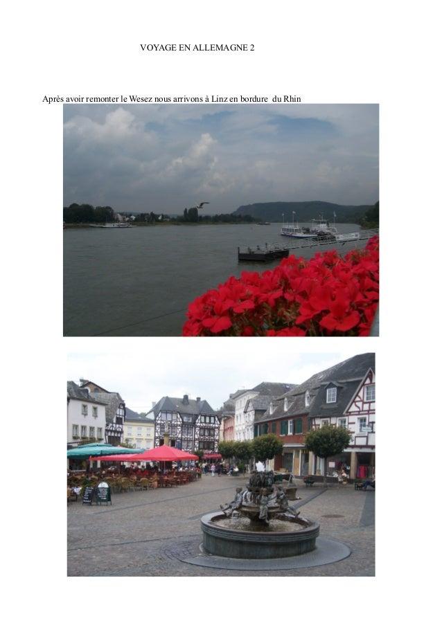 VOYAGE EN ALLEMAGNE 2  Après avoir remonter le Wesez nous arrivons à Linz en bordure du Rhin