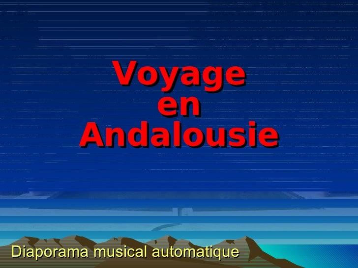 Voyage en Andalousie Diaporama musical automatique