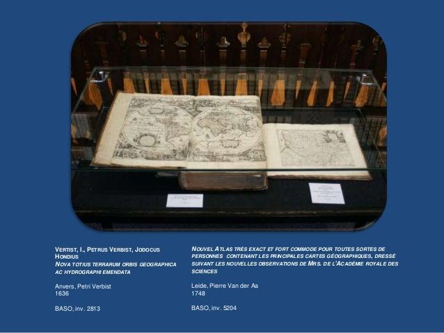 PIETER VERBIEST(1607 - 1674)Graveur et imprimeur actif à Anvers, il produit un petit nombre de cartes, et surtout contribu...