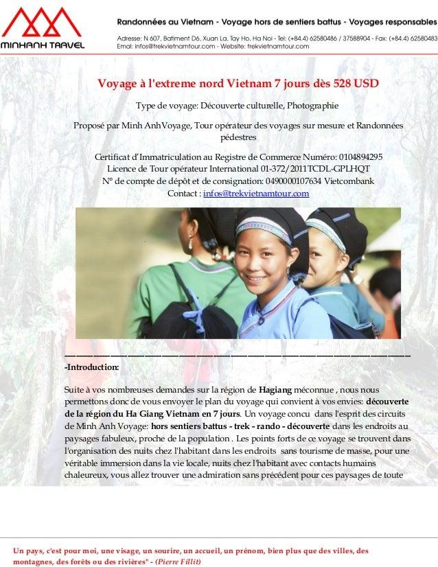 Voyage à lextreme nord Vietnam 7 jours dès 528 USDType de voyage: Découverte culturelle, PhotographieProposé par Minh AnhV...