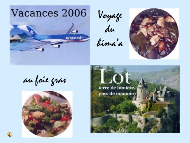 Voyage                 du               hima'aau foie gras