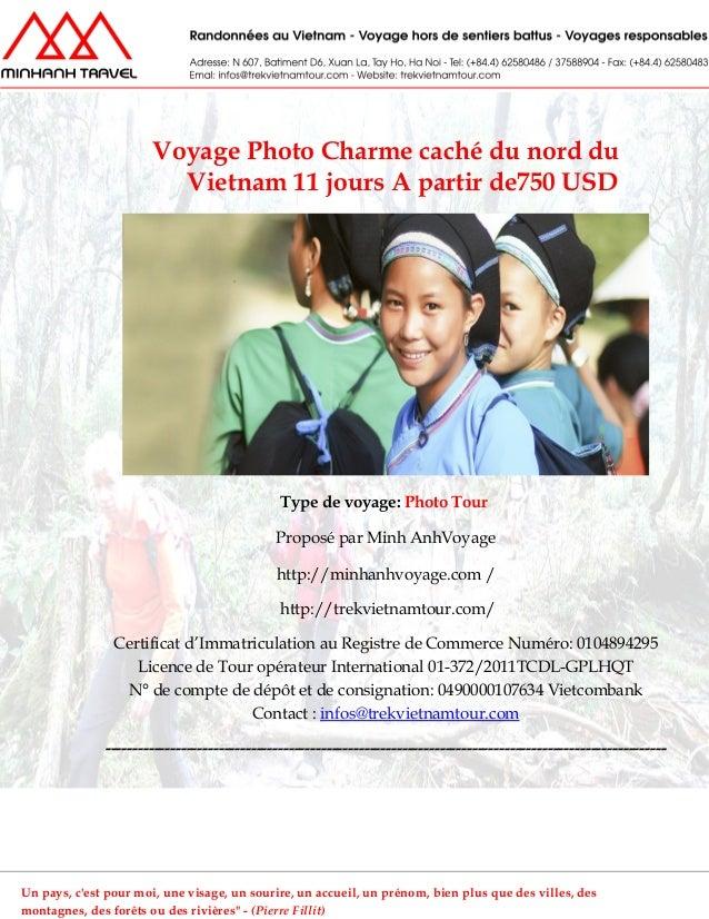 Voyage Photo Charme caché du nord duVietnam 11 jours A partir de750 USDType de voyage: Photo TourProposé par Minh AnhVoyag...