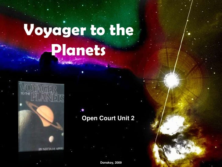 Voyager to the Planets<br />Open Court Unit 2<br />Donskoy, 2009<br />