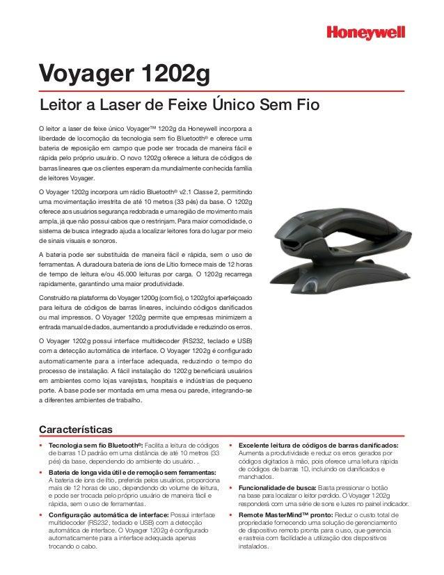 Voyager 1202gO leitor a laser de feixe único Voyager™ 1202g da Honeywell incorpora aliberdade de locomoção da tecnologia s...