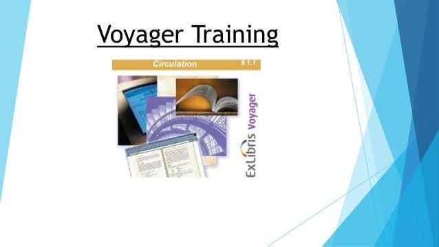 Voyager Training