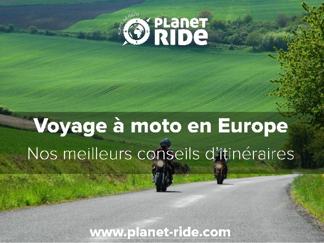 voyages moto en europe les conseils de planet ride. Black Bedroom Furniture Sets. Home Design Ideas