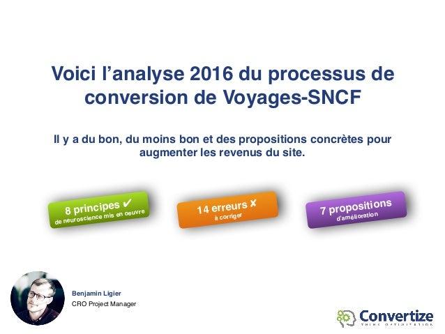 [Voyages-SNCF] 8 principes de Neuromarketing utilisés par Voyages-SNCF pour optimiser ses taux de conversions Slide 2