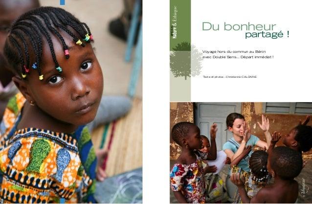 SPÉCIAL Texte et photos : Christianne CALONNE Du bonheur partagé ! Voyage hors du commun au Bénin avec Double Sens… Départ...