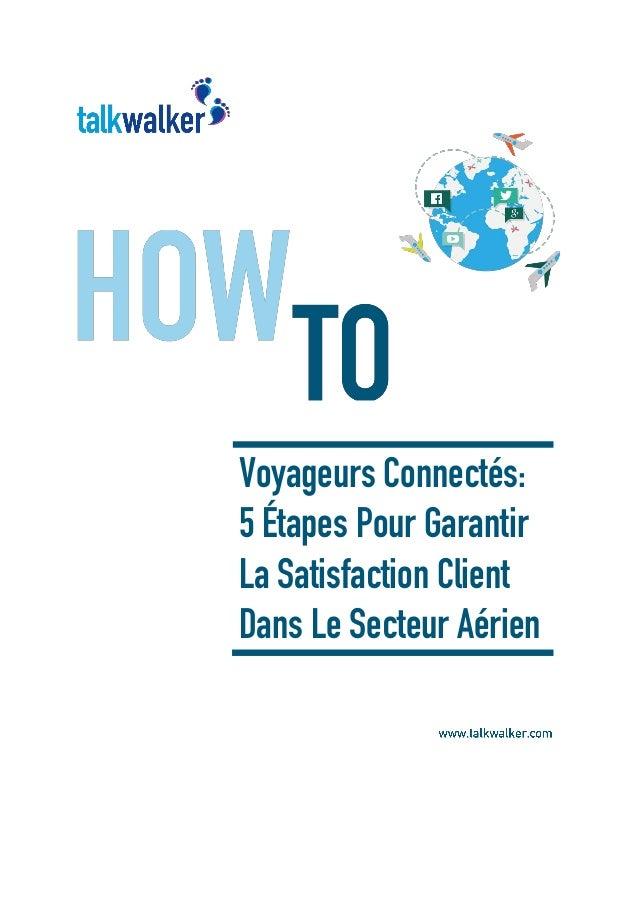 Voyageurs Connectés: 5 Étapes Pour Garantir La Satisfaction Client Dans Le Secteur Aérien