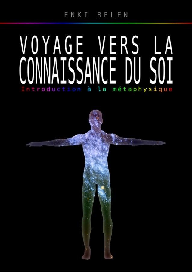 Voyage vers la Connaissance du Soi  Petite introduction à la métaphysique  1