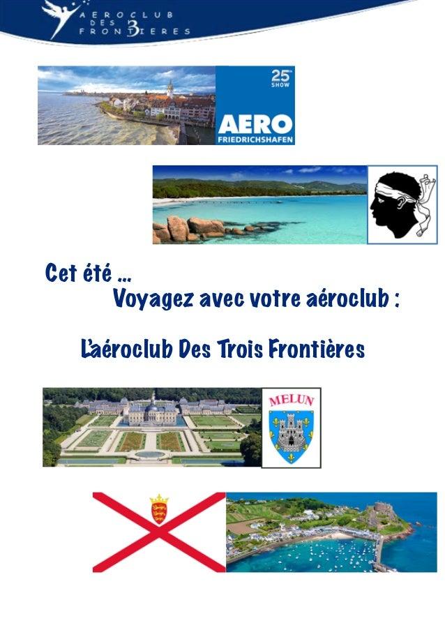 Cet été … Voyagez avec votre aéroclub : L'aéroclub Des Trois Frontières