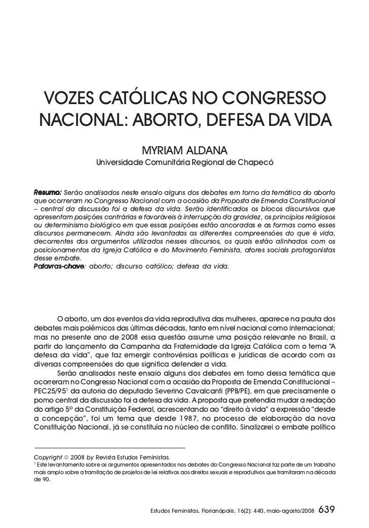 VOZES CATÓLICAS NO CONGRESSO    NACIONAL: ABORTO, DEFESA DA VIDA                                          MYRIAM ALDANA   ...