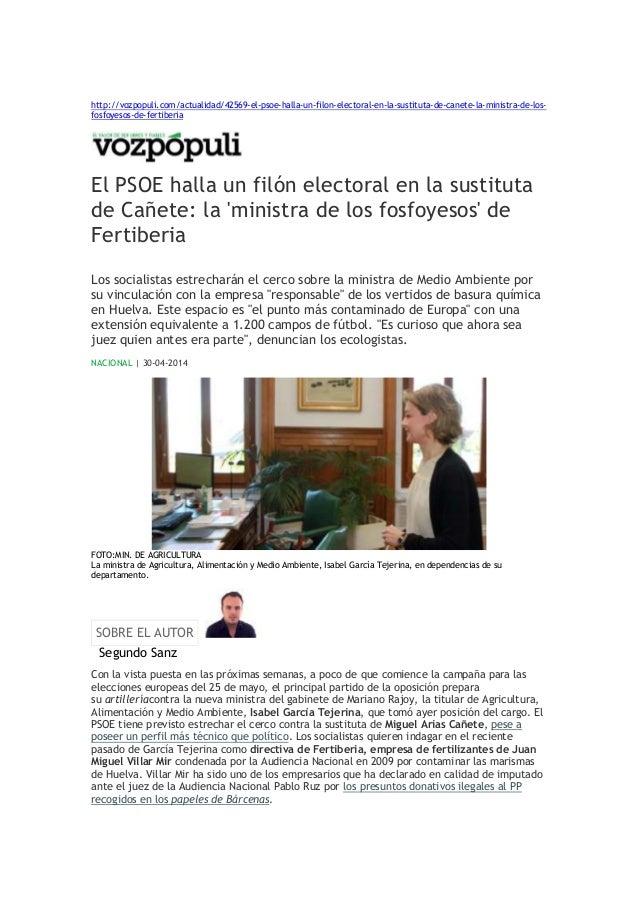 http://vozpopuli.com/actualidad/42569-el-psoe-halla-un-filon-electoral-en-la-sustituta-de-canete-la-ministra-de-los- fosfo...