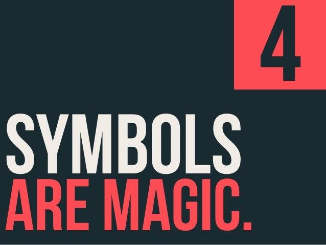 I love symbols