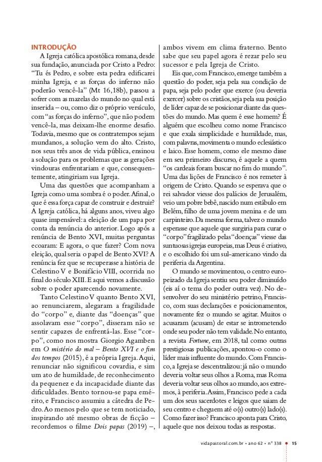 vidapastoral.com.br • ano 62 • no 338 15 INTRODUÇÃO A Igreja católica apostólica romana,desde sua fundação,anunciada por C...
