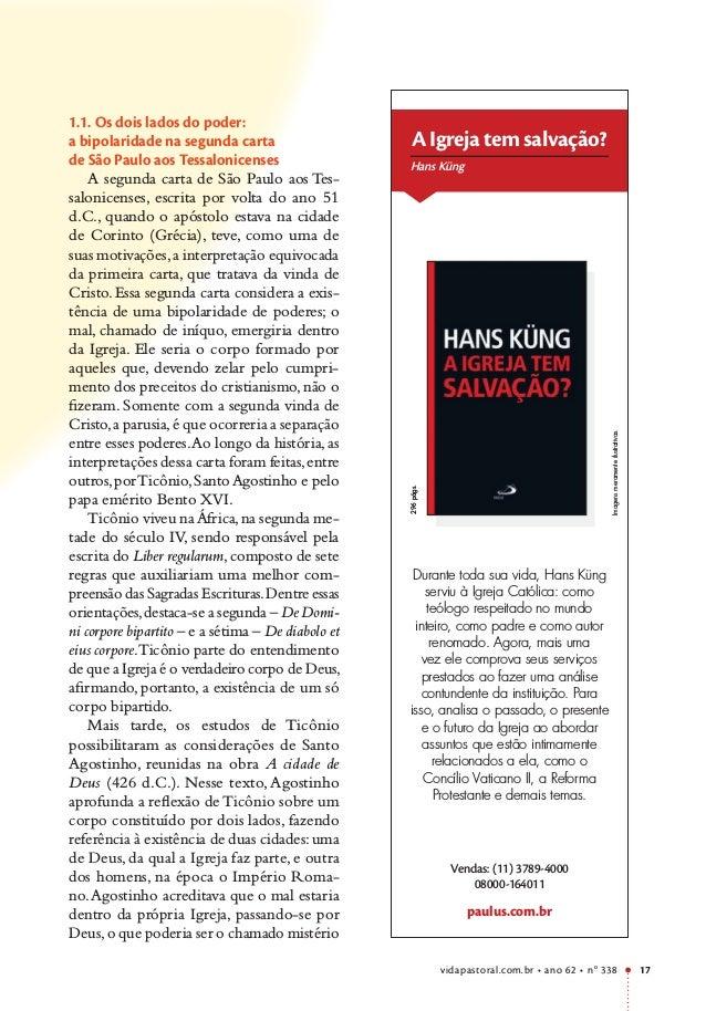 vidapastoral.com.br • ano 62 • no 338 17 1.1. Os dois lados do poder: a bipolaridade na segunda carta de São Paulo aos Tes...
