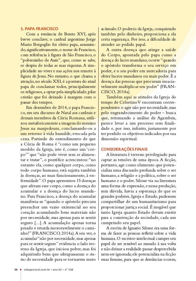 vidapastoral.com.br • ano 62 • no 338 20 3. PAPA FRANCISCO Com a renúncia de Bento XVI, após breve conclave, o cardeal arg...