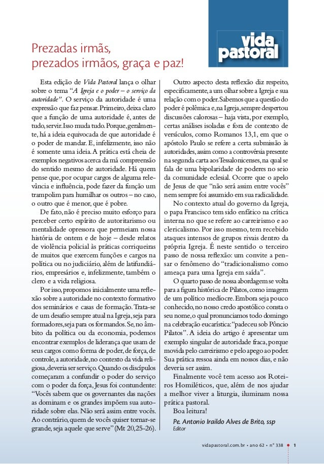 """Prezadas irmãs, prezados irmãos, graça e paz! Esta edição de Vida Pastoral lança o olhar sobre o tema """"A Igreja e o poder ..."""