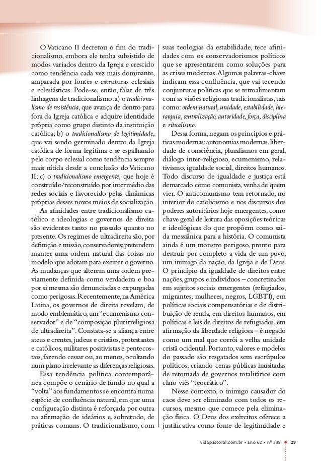 vidapastoral.com.br • ano 62 • no 338 29 O Vaticano II decretou o fim do tradi- cionalismo, embora ele tenha subsistido de...