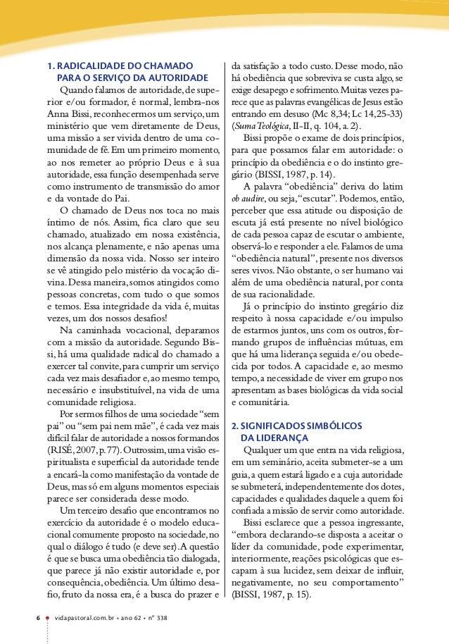 vidapastoral.com.br • ano 62 • no 338 6 1. RADICALIDADE DO CHAMADO PARA O SERVIÇO DA AUTORIDADE Quando falamos de autorida...
