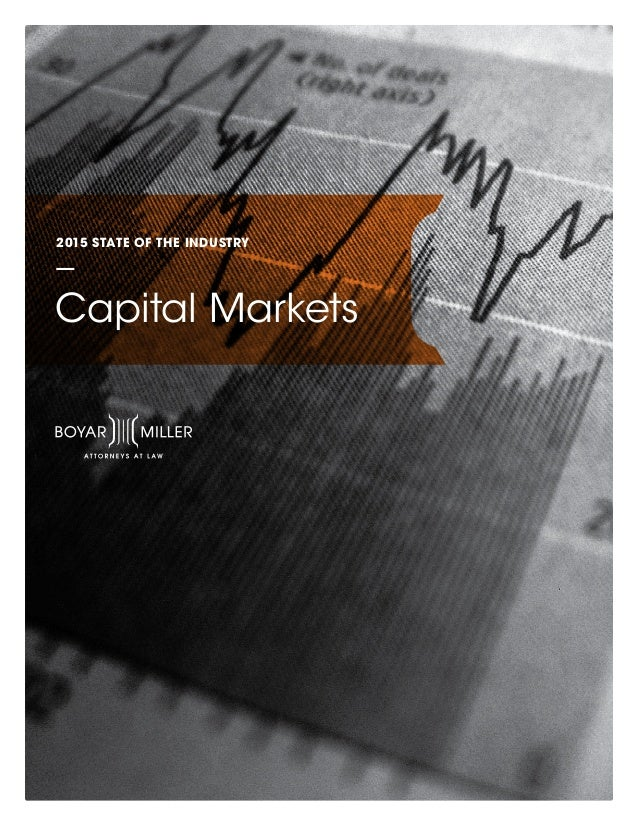 2015 STATE OF THE INDUSTRY Capital Markets