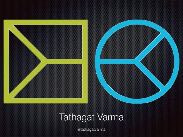 Tathagat Varma @tathagatvarma